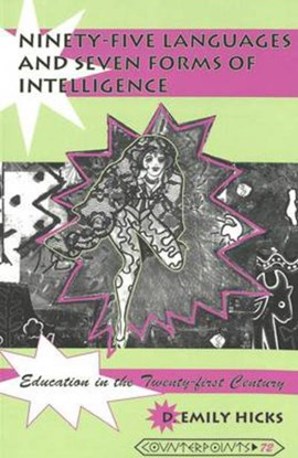 Ninety-five languages and seven forms of intelligence by D. Emily Hicks