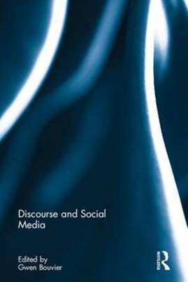 Discourse and social media by Gwen Bouvier