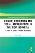 Kinship, population and social reproduction in the 'new Indonesia'