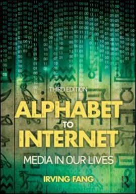 Alphabet to Internet by Irving Fang
