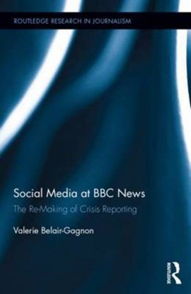 Social media at BBC news by Valerie Belair-Gagnon
