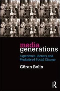 Media generations by Göran Bolin