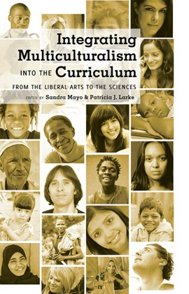 Integrating multiculturalism into the curriculum by Sandra Mayo
