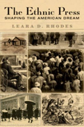 The Ethnic Press by Leara D. Rhodes