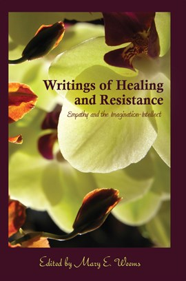 Writings of Healing and Resistance by Mary E. Weems