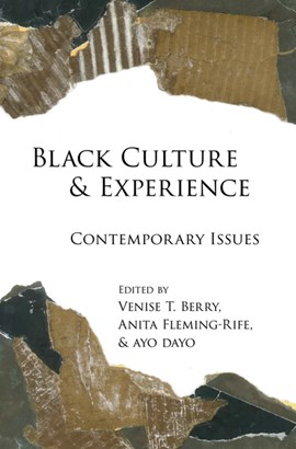 Black culture & experience by Venise T. Berry