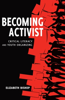 Becoming Activist by Elizabeth Bishop
