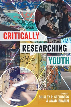 Critically researching youth by Shirley R. Steinberg