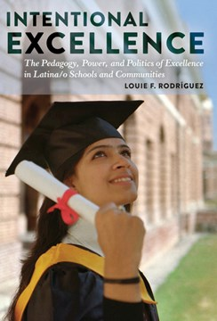 Intentional excellence by Louie F Rodriguez