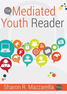 The mediated youth reader by Sharon R. Mazzarella