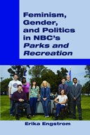 Feminism, Gender, and Politics in NBC's (S0(BParks and Recreation(S1(B