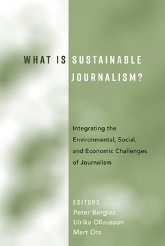 What Is Sustainable Journalism? by Peter Berglez