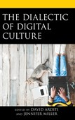 The dialectic of digital culture