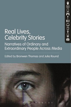 Real lives, celebrity stories by Bronwen Thomas