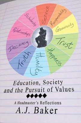 Education, society and the pursuit of values by Andrew J. Baker
