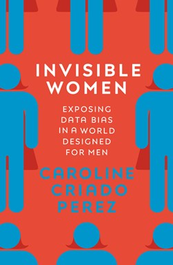 Invisible Women book by Caroline Criado Perez