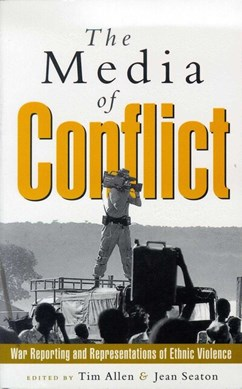 The media of conflict by Tim Allen