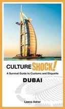 Culture shock! a survival guide to customs and etiquette Dubai