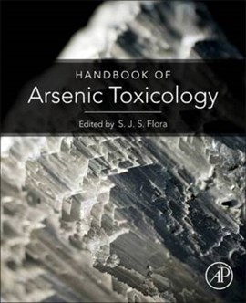 Handbook of arsenic toxicology by Swaran Jeet Singh Flora