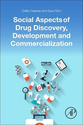 Social aspects of drug discovery, development and commercialization by Odilia Osakwe