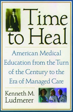 Time to heal by Kenneth M. Ludmerer