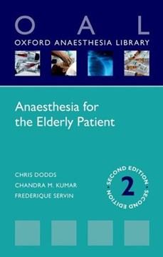 Anaesthesia for the elderly patient by Chris Dodds