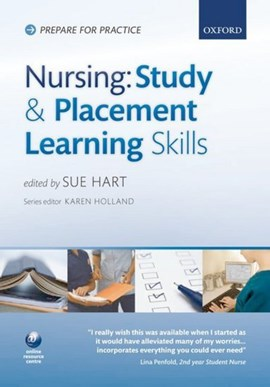 Nursing: study and placement learning skills by Sue Hart