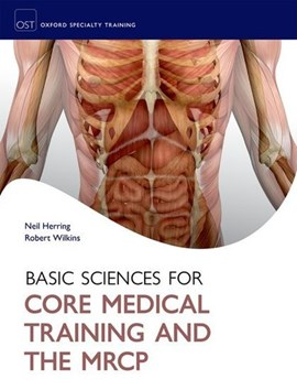 Basic science for core medical training and the MRCP by Neil Herring