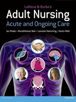 LeMone & Burke's adult nursing by Priscilla LeMone