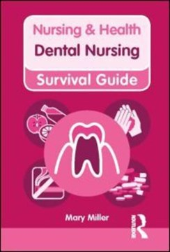 Dental nursing by Mary Miller