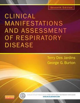 Clinical manifestations and assessment of respiratory disease by Terry Des Jardins