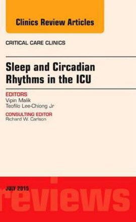 Sleep and circadian rhythms in the ICU by Vipin Malik