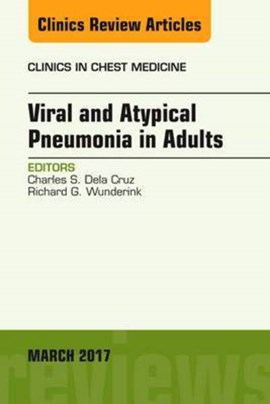 Viral and atypical pneumonia in adults by Charles S. Dela Cruz