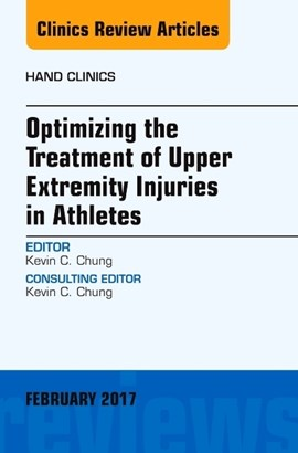 Optimizing the treatment of upper extremity injuries in athletes by Kevin C. Chung