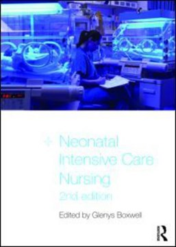 Neonatal intensive care nursing by Glenys Boxwell