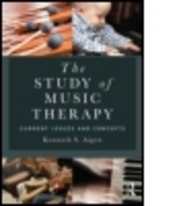 The study of music therapy by Kenneth S. Aigen