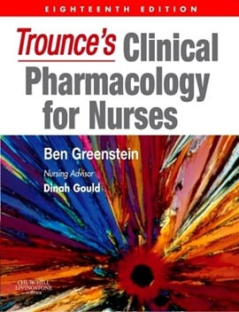 Trounce's clinical pharmacology for nurses by Ben Greenstein