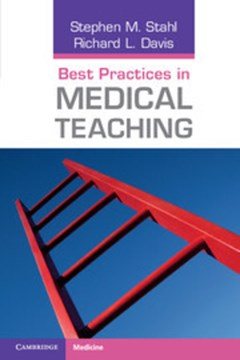 Best practices in medical teaching by Stephen M. Stahl