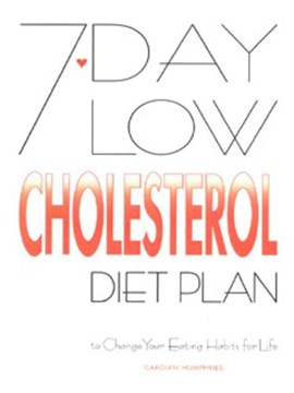7 day low cholesterol diet plan by Carolyn Humphries