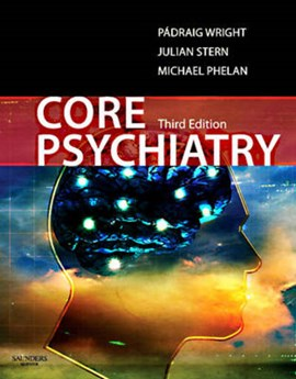 Core psychiatry by Padraig Wright