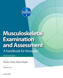 Musculoskeletal examination and assessment Volume 1 by Nicola J Petty