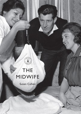 The midwife by Susan Cohen