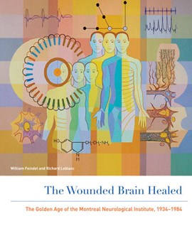 The wounded brain healed by William Feindel