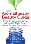The aromatherapy beauty guide