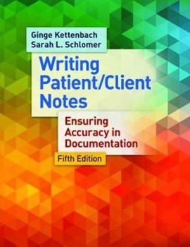 Writing patient/client notes by Ginge Kettenbach