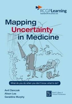 Mapping uncertainty in medicine by Avril Danczak