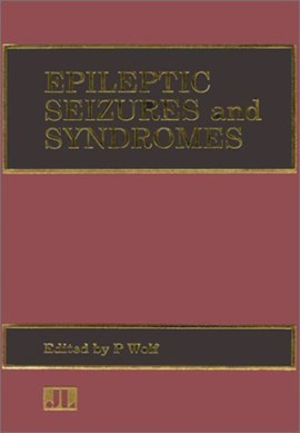 Epileptic seizures and syndromes by P Wolf
