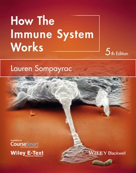 How the immune system works by Lauren M. Sompayrac