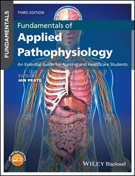 Fundamentals of applied pathophysiology by Ian Peate