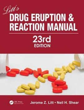 Litt's drug eruption and reaction manual by Jerome Z. Litt